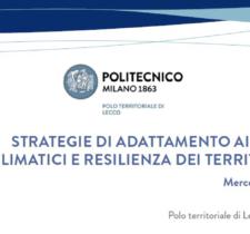 """SEMINARIO """"STRATEGIE DI ADATTAMENTO AI CAMBIAMENTI CLIMATICI E RESILIENZA DEI TERRITORI MONTANI"""" – 29 NOVEMBRE 2017, ORE 10.00, POLO DI LECCO"""