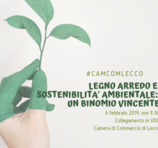 LEGNO ARREDO E SOSTENIBILITÀ AMBIENTALE: UN BINOMIO VINCENTE – 6 FEBBRAIO 2019, ORE 9.30