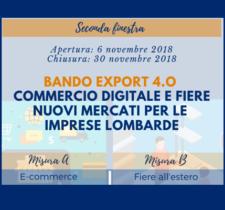 BANDO EXPORT 4.0 – COMMERCIO DIGITALE E FIERE: NUOVI MERCATI PER LE IMPRESE LOMBARDE | DOMANDE DAL 6 NOVEMBRE 2018
